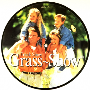 "Grass-Show - Freak Show/Take Me Down To The Ocean (7"") (Picture Disc) (EX/NM)"